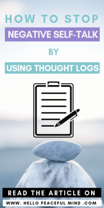How to Stop Negative Self-Talk by Using Thought Logs