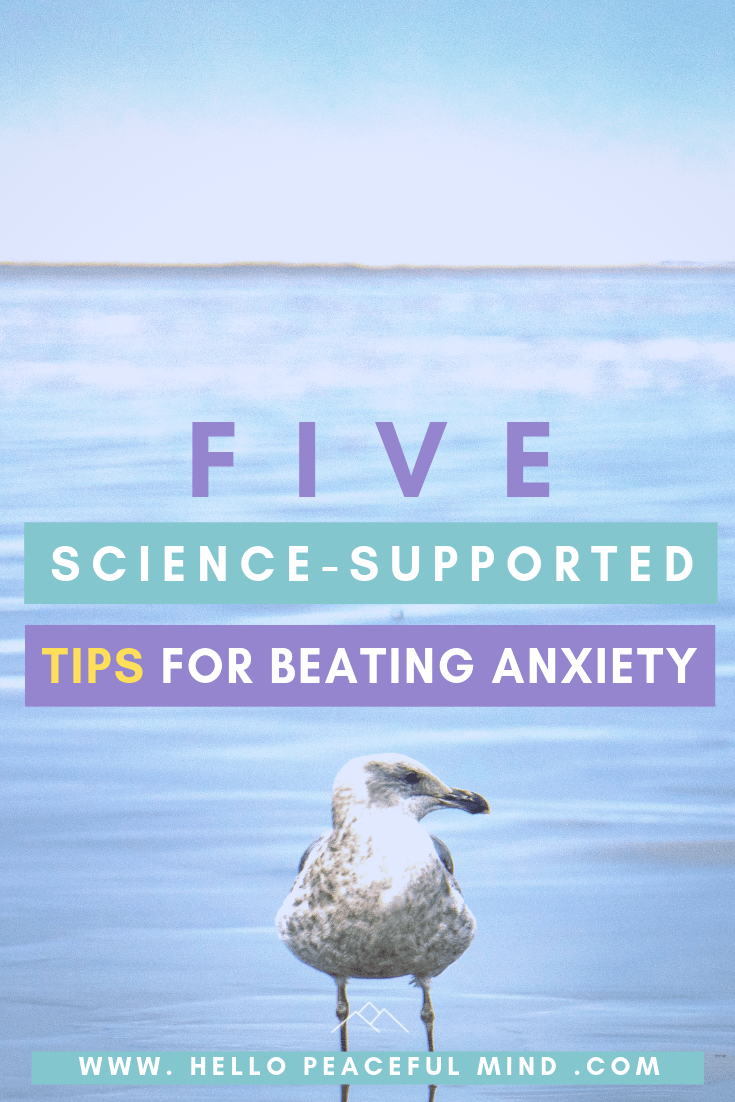 Five science-supported tips for beating anxiety
