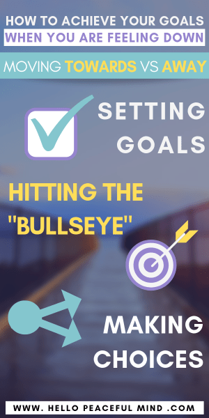 How to Achieve Your Goals: Towards vs Away