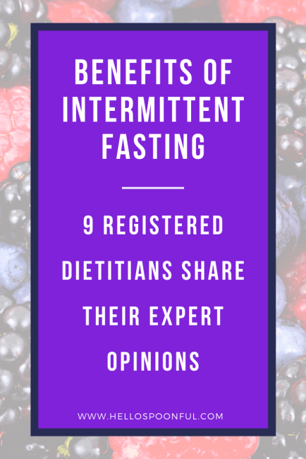 Benefits of Intermittent Fasting According to 9 Registered Dietitians