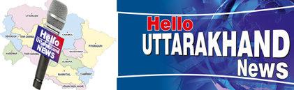 Hello Uttarakhand News