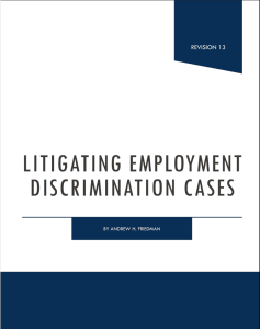 Litigating Employment Discrimination Cases - 2019.