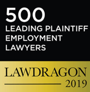 500 Leading Plaintiff Employment Lawyers Lawdragon 2019.
