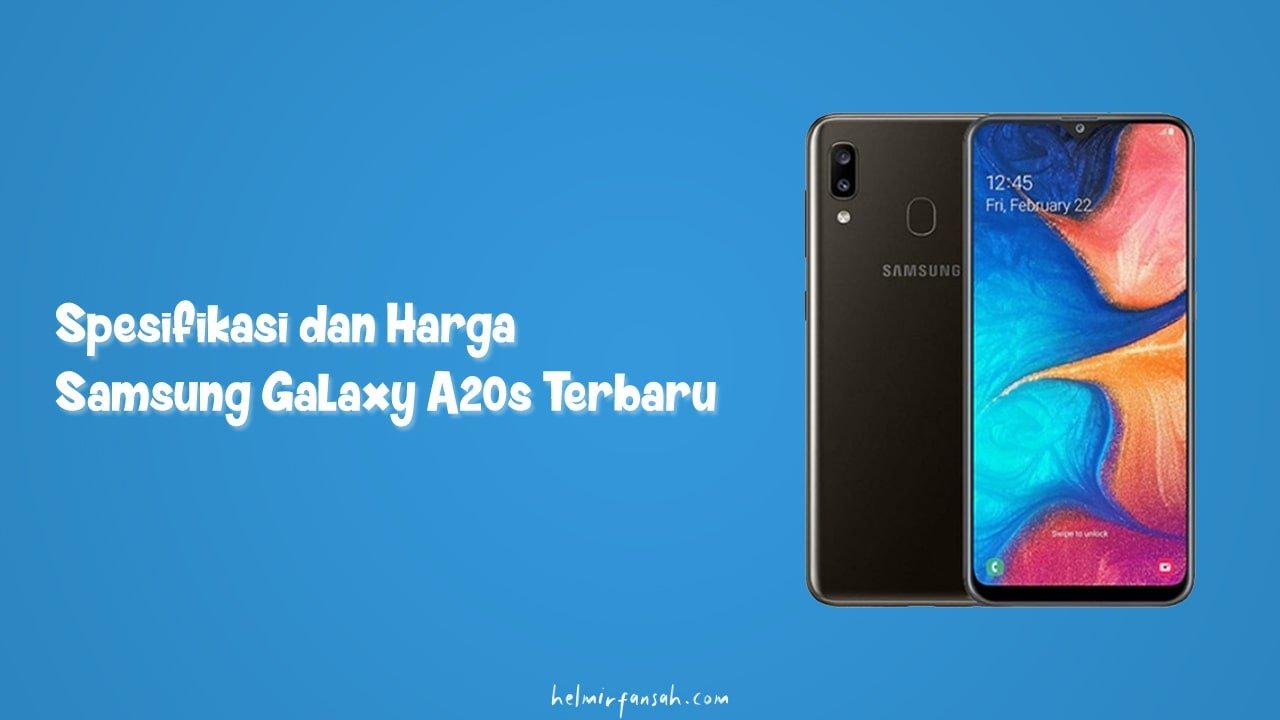 Spesifikasi dan Harga Samsung Galaxy A20s Terbaru | Helmi ...