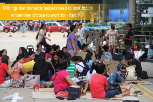 10 things that domestic helpers need to look for whom they choose to work for - Part 1