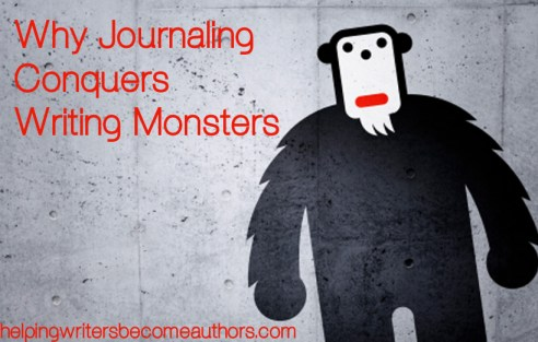 why journaling conquers writing monsters