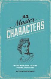 45 Master Characters Victoria Lynn Schmidt