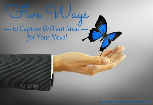 5 Ways to Capture Brilliant Ideas for Your Novel