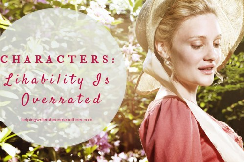 Characters: Likability Is Overrated