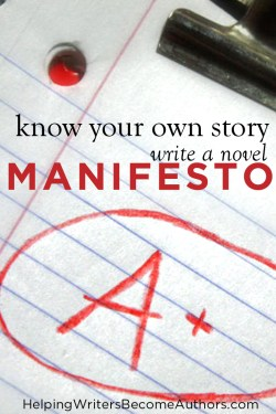 Know Your Own Story: Write a Novel Manifesto