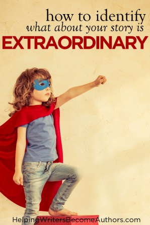 Does Your Story Have the Extraordinary Factor?