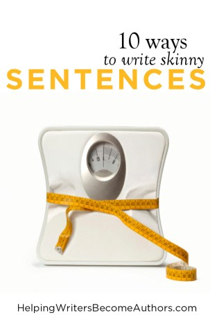 10 Ways to Write Skinny Sentences