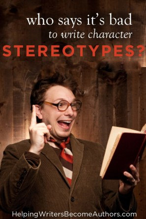 Why Character Stereotypes Are a Good Thing