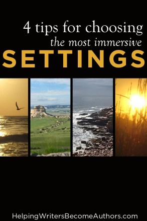 4 Tips for Choosing the Most Immersive Settings