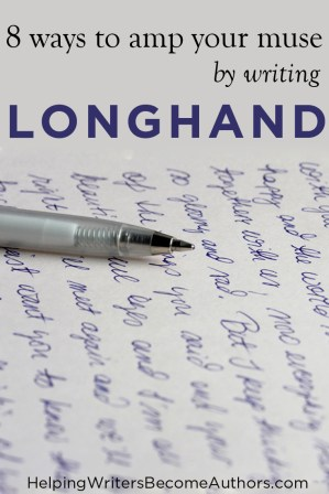 8 Ways Writing Longhand Amps Your Muse