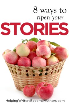 8 Ways to Ripen Your Stories Pinterest