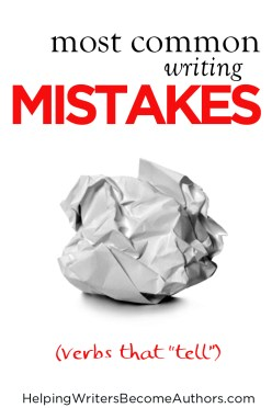 most common writing mistakes part 1 verbs that tell instead of show copy pinterest
