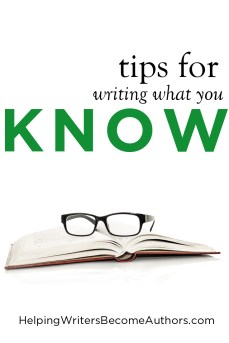 tips for writing what you know