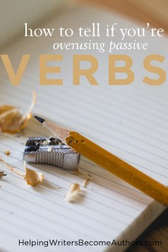 how to tell if you're overusing passive verbs