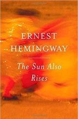 sun also rises ernest hemingway