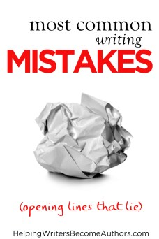 most common writing mistakes opening lies that lie