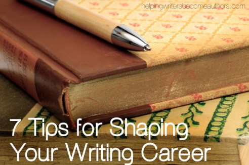 seven-tips-for-shaping-your-writing-career