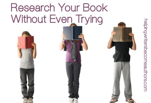 Research Your Book Without Even Trying