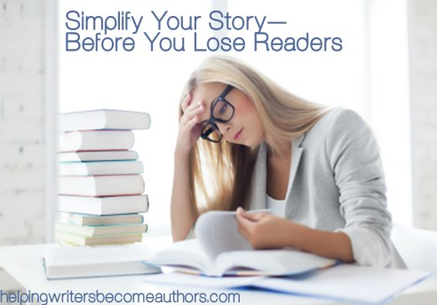 simplify your story before you lose readers