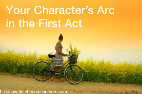 your character's arc in the first act