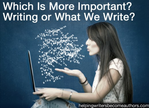 Which Is More Important? Writing or What We Write?