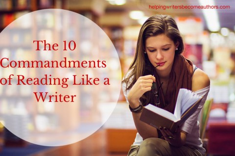 The 10 Commandments of Reading Like a Writer