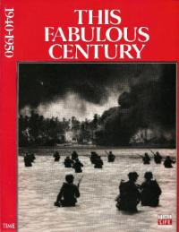 This Fabulous Century 1940-1950 Time Life
