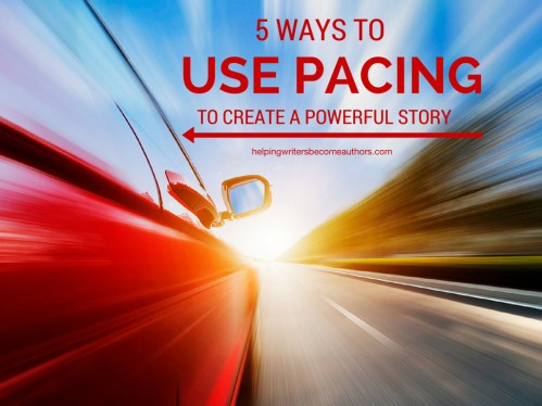 5 Ways to Pace Your Story