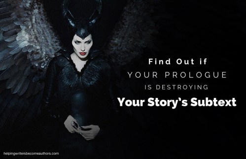 Find Out if Your Prologue Is Destroying Your Story's Subtext