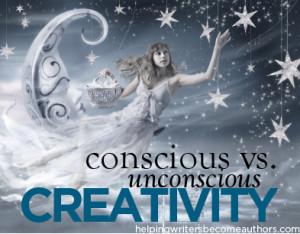 Conscious vs. Unconscious Creativity