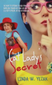Cat Lady's Secret Linda Yezak