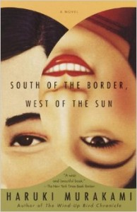 South of the Border West of the Sun Haruki Murakami