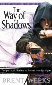 Way of Shadows Brent Weeks