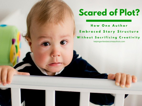 Scared of Plot How One Author Embraced Story Structure Without Sacrificing Creativity