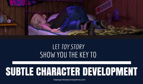 Let Toy Story Show You the Key to Subtle Character Development