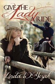 Give the Lady a Ride Linda Yezak