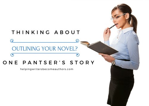 Thinking About Outlining Your Novel? One Pantser's Story