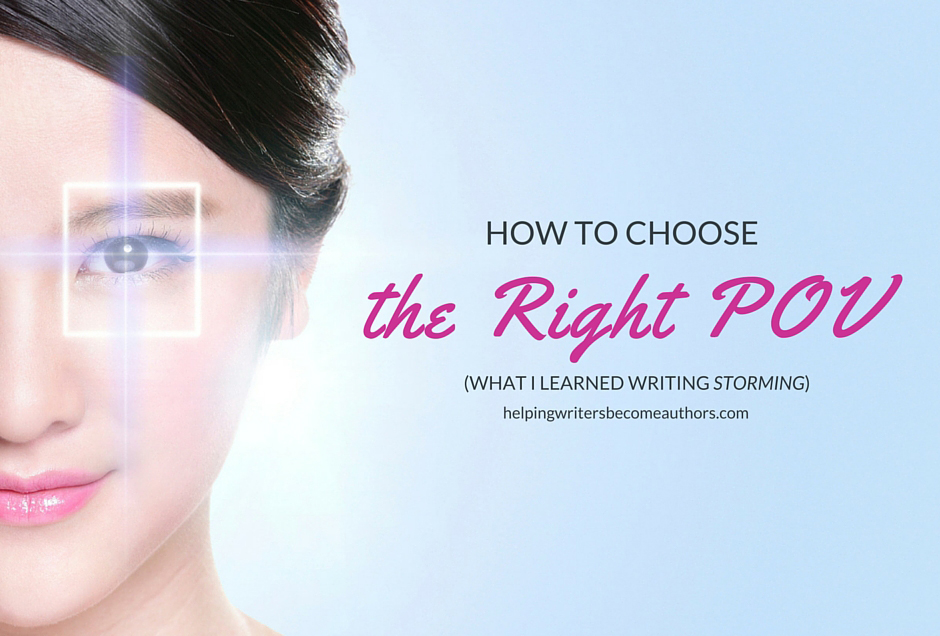 What are your steps for how to choose the right POV for your stories? Tell  me in the comments!