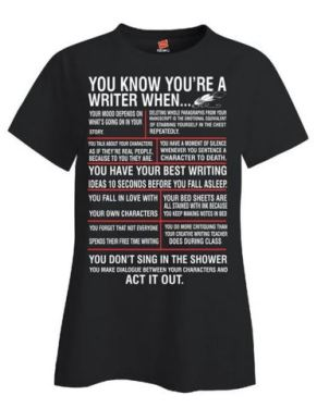 14 You Know You Are A Writer When T-Shirt