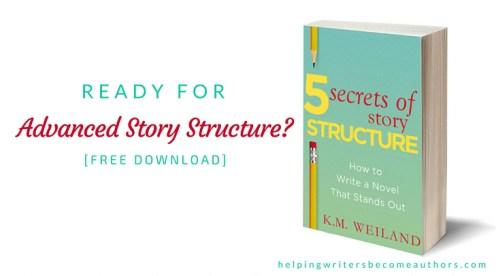 Ready for Advanced Story Structure? [Free Download]