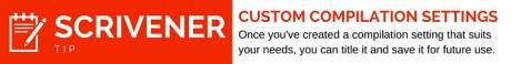 Custom Compilation in Scrivener
