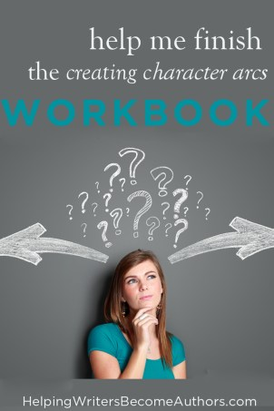 Help Me Finish the Creating Character Arcs Workbook