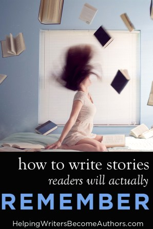 How to Write Stories Readers Will Actually Remember