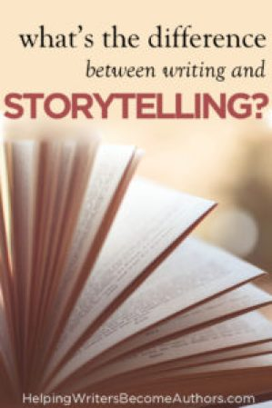 What's The Difference Between Writing And Storytelling?