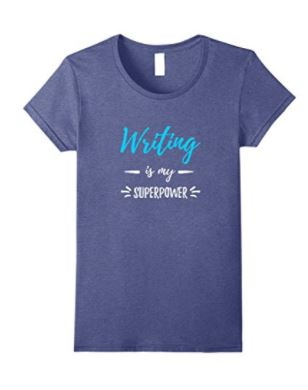 9 Writing Is My Superpower T-Shirt